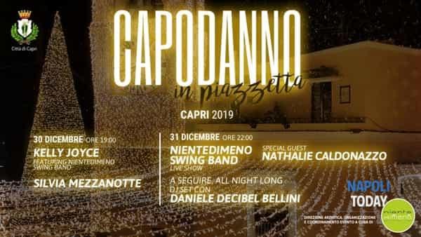 Capri, il Capodanno in Piazzetta 2019 con Silvia Mezzanotte, Kelly Joyce e Nientedimeno Swing Band