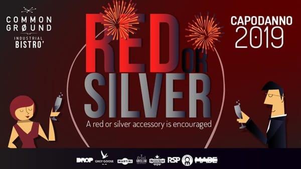 """""""Red or Silver"""" per la Notte di Capodanno 2019 al Common Ground"""