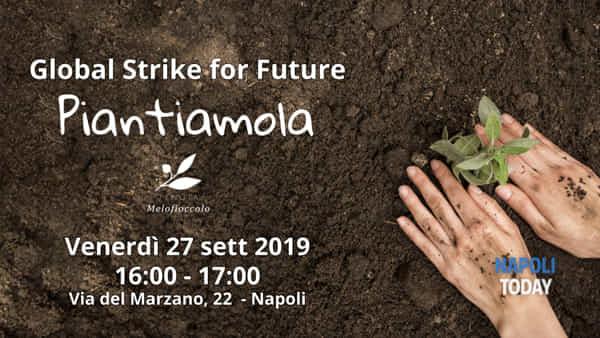 Piantiamola, Global Stike for Future alla Tenuta Melofioccolo