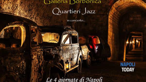 Quartieri Jazz in concerto alla Galleria Borbonica