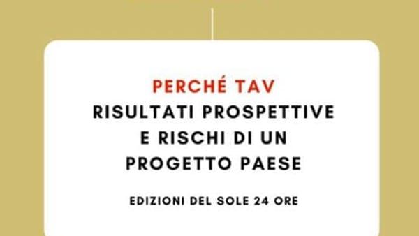 """""""Perché Tav"""": Delrio alla presentazione del libro di Ennio Cascetta"""