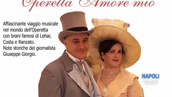 Operetta Amore mio: concerto del soprano Olga De Maio e il tenore Luca Lupoli