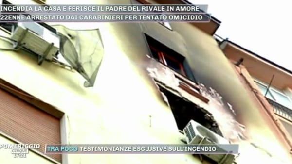 Arzano, incendia la casa e ferisce il padre del rivale in amore: le testimonianze