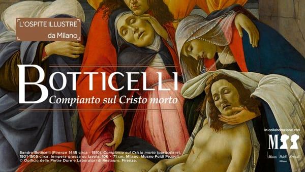 """Il """"Compianto sul Cristo morto"""" di Botticelli in mostra a Palazzo Zevallos"""