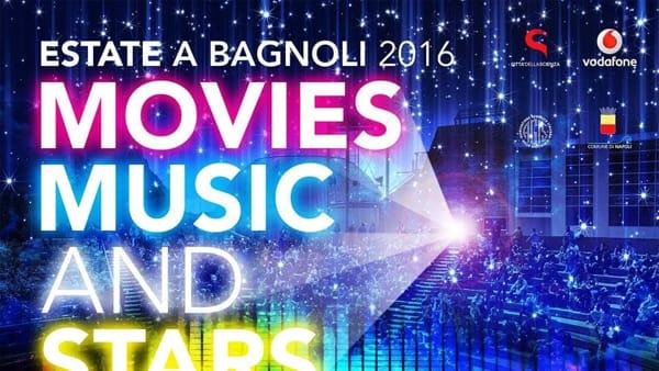 Movies Music and Stars - Estate a Bagnoli 2016: cinema, musica e street food