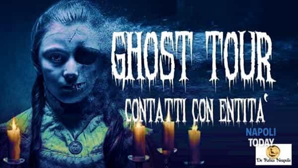 Ghost Tour: con i cacciatori di fantasmi tra i luoghi più infestati del centro antico di Napoli