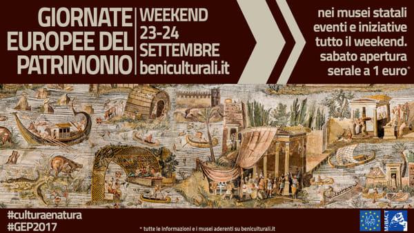 Giornate Europee del Patrimonio 2017: apertura serale dei musei a 1 euro e tanti eventi