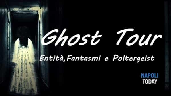 Entità, fantasmi e poltergeist: Ghost Tour a Napoli