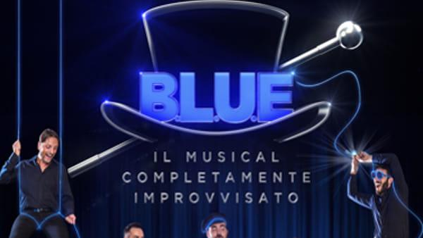 BLUE, il Musical Completamente Improvvisato alla Casa della Musica: biglietti scontati con NapoliToday