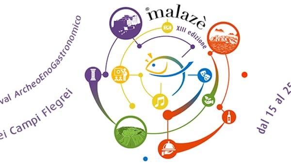 Torna Malazè: Il Festival ArcheoEnogastronomico dei Campi Flegrei