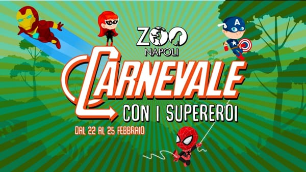 Carnevale allo Zoo di Napoli con i Supereroi