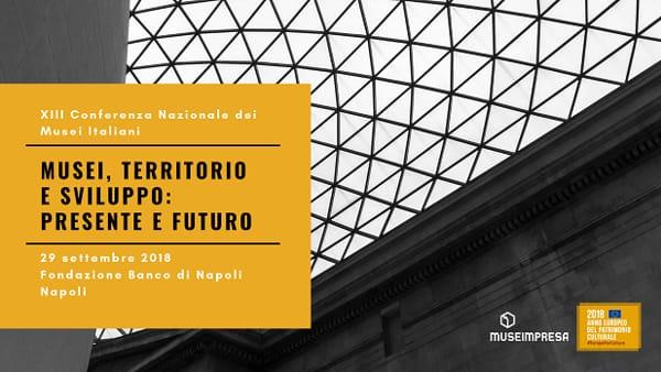 Conferenza nazionale dei Musei italiani alla Fondazione Banco Napoli