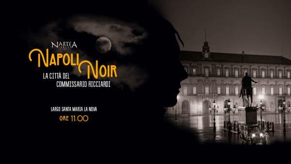 Napoli noir. La città del Commissario Ricciardi: tour letterario ispirato ai romanzi di De Giovanni