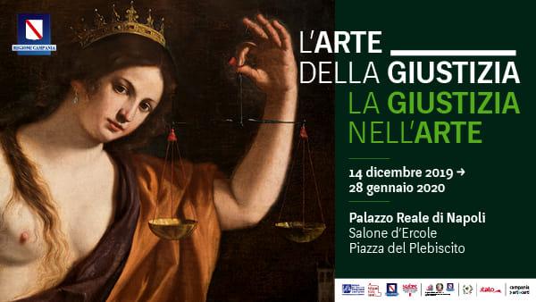 """Inaugura al Palazzo Reale di Napoli """"L'arte della giustizia, la giustizia nell'arte"""""""