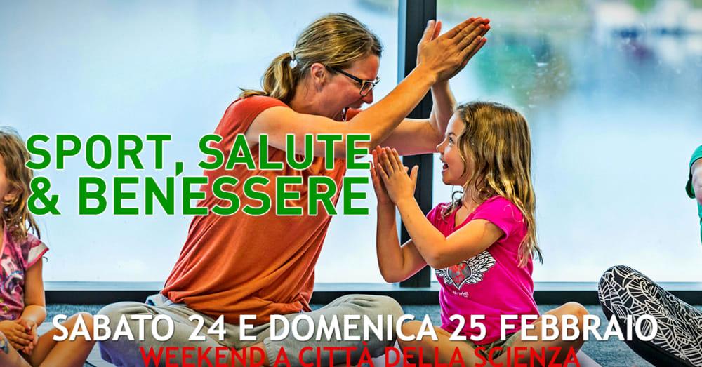 Weekend A Citta Della Scienza Dedicato A Sport Salute E Benessere Eventi A Napoli